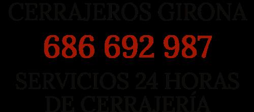 Cerrajeros Girona - 686 692 987
